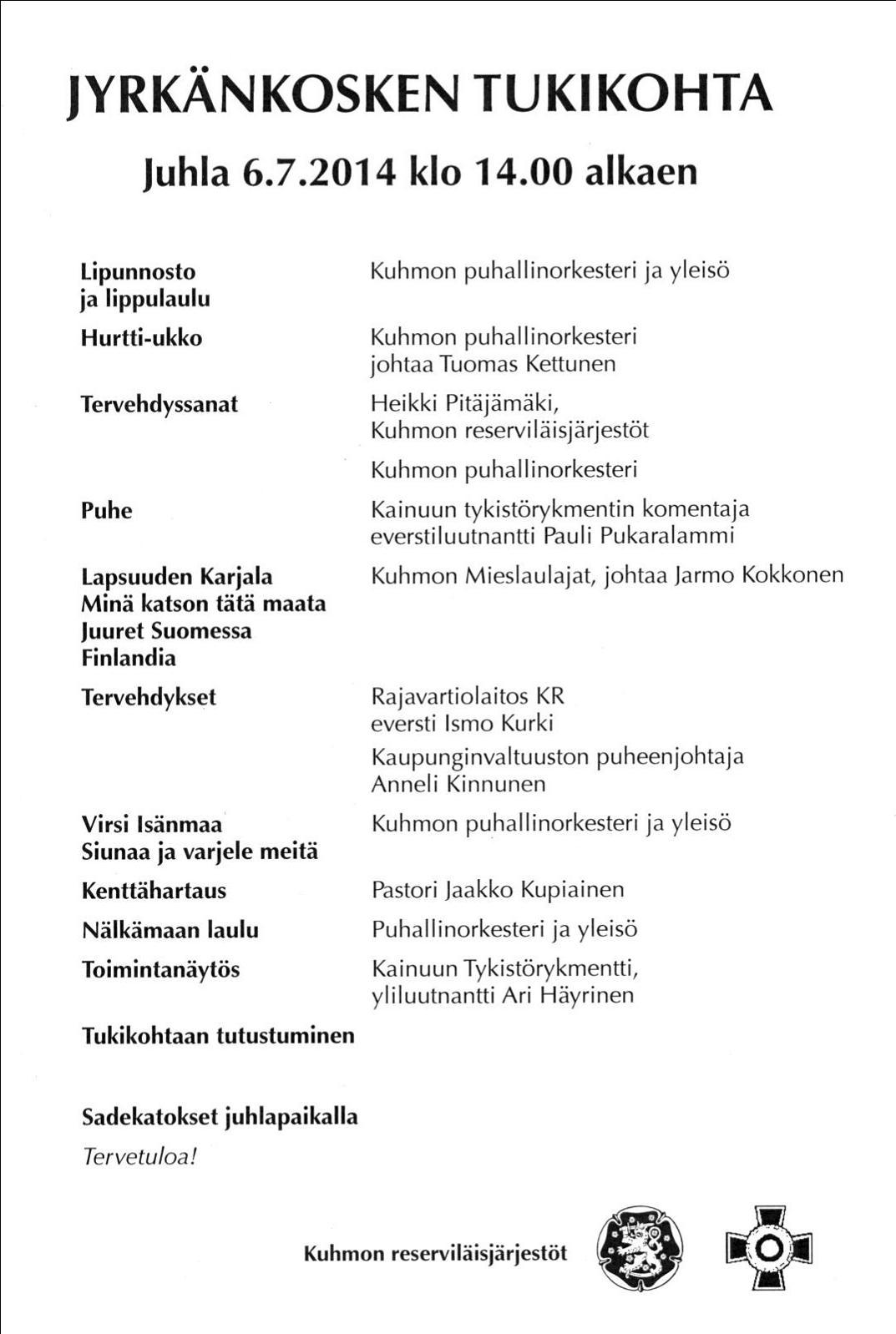 Jyrkänkosken juhlan 6.7.2014 pidettävän juhlan ohjelma.
