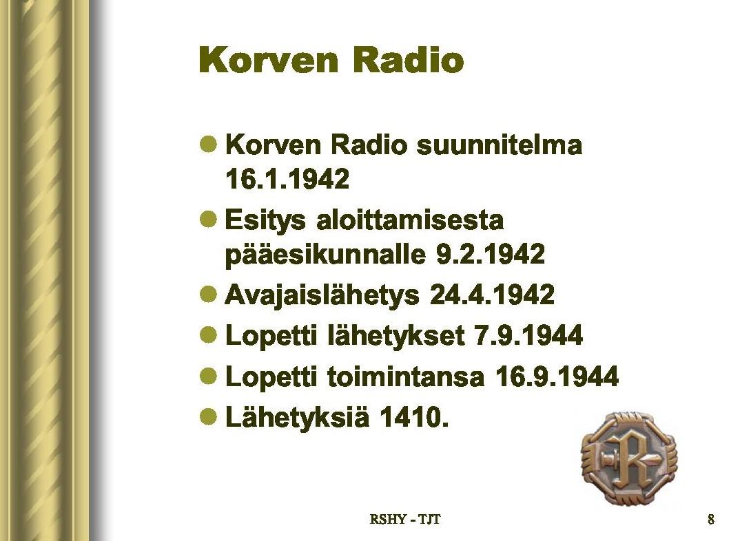 Tietoa Korven Radion toiminnasta