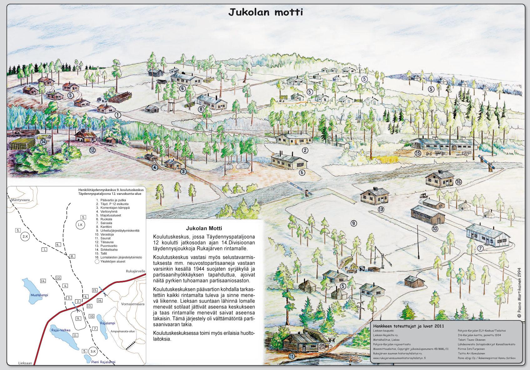 Jukolan motin opasteessa on taiteilija Paavo Martikaisen 1994 maalaus. Täällä toimi Jatkosodan aikana huolto- ja koulutuskeskus. Täydennyspataljoona 12 koulutti täydennysjoukkoja Rukajärven rintamalle.